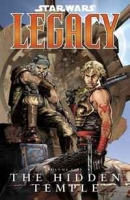 The Hidden Temple (Star Wars: Legacy, Vol 5) артикул 6471d.