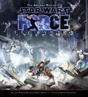 The Art and Making of Star Wars: The Force Unleashed (Star Wars) артикул 6475d.