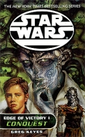 Star Wars: The New Jedi Order: Edge of Victory 1: Conquest артикул 6481d.