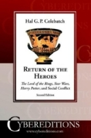 Return of the Heroes: The Lord of the Rings, Star Wars, Harry Potter and Social Conflict артикул 6485d.