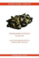 Stanislavsky in Focus (Routledge Theatre Classics) артикул 6302d.
