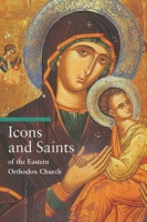 Icons and Saints of the Eastern Orthodox Church (Guide to Imagery Series) артикул 6316d.