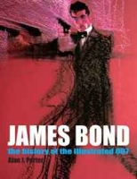 James Bond: The History Of The Illustrated 007 артикул 6322d.