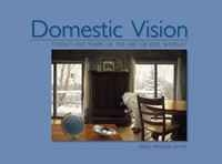 Domestic Vision: Twenty-Five Years of the Art of Joel Sheesley артикул 6324d.