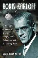 Boris Karloff: A Critical Account of His Screen, Stage, Radio, Television and Recording Work артикул 6326d.