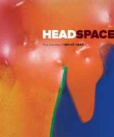 Head Space: Five Deacdes of Bruce Head артикул 6328d.