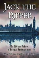 JACK THE RIPPER: His Life and Crimes in Popular Entertainment артикул 6340d.