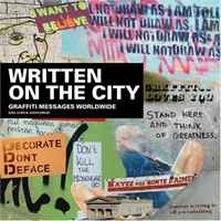Written On The City: Graffiti Messages Worldwide артикул 6349d.
