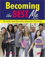Becoming the Best Me: 10 Career and Character Essentials артикул 6360d.