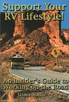 Support Your RV Lifestyle! An Insider's Guide to Working on the Road артикул 6368d.