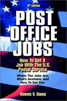 Post Office Jobs: How to Get a Job With the U S Postal Service, Third Edition артикул 6374d.