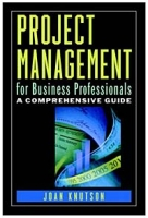 Project Management for Business Professionals : A Comprehensive Guide артикул 6379d.