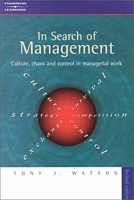 In Search of Management, Revised Edition: Culture, Chaos and Control in Managerial Work артикул 6380d.