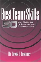 Best Team Skills: Fifty Key Skills for Unlimited Team Achievement артикул 6402d.