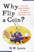 Why Flip a Coin?: The Art and Science of Good Decisions артикул 6417d.