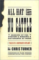 All Hat and No Cattle: Tales of a Corporate Outlaw артикул 6418d.