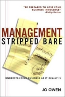 Management Stripped Bare: Understanding Business As It Really Is артикул 6423d.