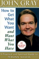 How to Get What You Want and Want What You Have: A Practical and Spiritual Guide to Personal Success артикул 6429d.