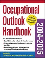Occupational Outlook Handbook 2004-2005 (OCCUPATIONAL OUTLOOK HANDBOOK (PASSPORT BKS)) артикул 6441d.