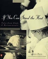 If You Can Stand the Heat: Tales from Chefs & Restaurateurs артикул 6442d.