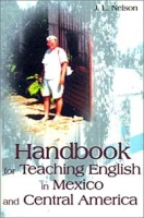 Handbook for Teaching English in Mexico and Central America артикул 6443d.