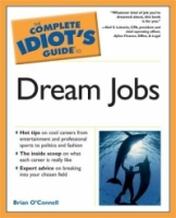 Complete Idiot's Guide to Dream Jobs (The Complete Idiot's Guide) артикул 6448d.